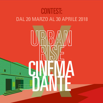 URBAN RISE X CINEMA DANTE